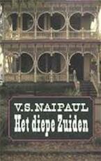 Het diepe Zuiden - V.S. Naipaul, Tinke Davids (ISBN 9789029532075)