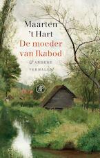 De moeder van Ikabod - Maarten 't Hart (ISBN 9789029505673)
