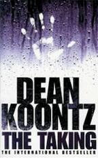 The Taking - Dean Koontz (ISBN 9780007796458)