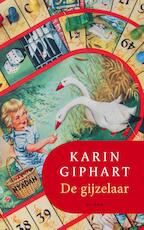 De gijzelaar - Karin Giphart