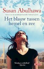 Het blauw tussen hemel en zee - Susan Abulhawa (ISBN 9789044537437)