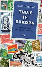 Thuis in Europa - Han Lörzing (ISBN 9789025304782)
