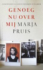 Genoeg nu over mij - Marja Pruis (ISBN 9789038802558)