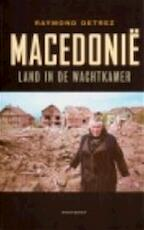 Macedonië - Raymond Detrez (ISBN 9789052406480)