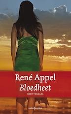 Bloedheet - René Appel (ISBN 9789026336843)