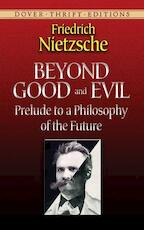 Beyond Good and Evil - Friedrich Wilhelm Nietzsche (ISBN 9780486298689)