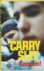 Kappen! - Carry Slee (ISBN 9789049920869)