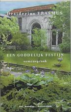 Een goddelijk festijn - Desiderius Erasmus (ISBN 9789061005605)