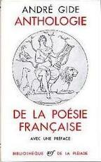 Anthologie de la Poésie Française - André Gide