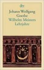 Wilhelm Meisters Lehrjahre - Johann Wolfgang Von Goethe (ISBN 9783423124041)