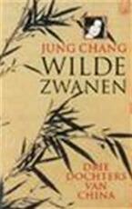 Wilde zwanen - Jung Chang, Paul Syrier (ISBN 9789022521953)