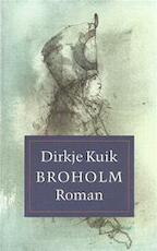 Broholm - Dirkje Kuik (ISBN 9789029526708)
