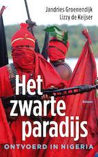 Het zwarte paradijs - Jandries Groenendijk (ISBN 9789460031311)
