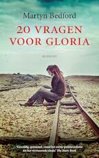 20 vragen voor Gloria - Martyn Bedford (ISBN 9789045120089)