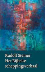 Het Bijbelse scheppingsverhaal - Rudolf Steiner