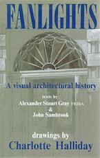 Fanlights - Alexander Stuart Gray, John Sambrook (ISBN 9780713630770)