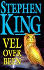 Vel over been - Stephen King (ISBN 9789024509454)