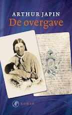 De overgave - Arthur Japin (ISBN 9789029567572)