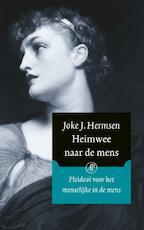 Heimwee naar de mens - Joke J. Hermsen (ISBN 9789029512114)