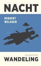 Nachtwandeling - Robbert Welagen (ISBN 9789038802527)