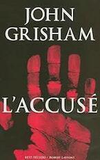L'accusé - John Grisham (ISBN 9782221108215)