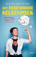 Handboek voor de Hedendaagse Held - Rachel van der Pol (ISBN 9789460031786)