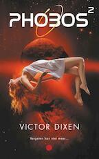 Phobos 2 - Victor Dixen (ISBN 9789021405155)