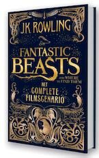 Fantastic beasts and where to find them - J.K. Rowling (ISBN 9789463360128)