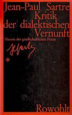 Kritik der dialektischen Vernunft - Jean-Paul Sartre