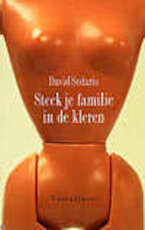 Steek je familie in de kleren - David Sedaris (ISBN 9789050005944)