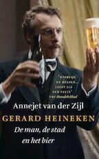 Gerard Heineken - Annejet van der Zijl (ISBN 9789021407548)