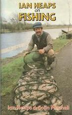 Ian Heaps on Fishing - Ian Heaps, Colin Mitchell (ISBN 9780907675020)