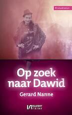 Op zoek naar Dawid - Gerard Nanne (ISBN 9789086603299)
