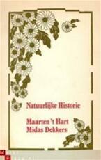 Natuurlijke historie - Maarten 'T Hart, Midas Dekkers (ISBN 9789060051115)