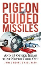 Pigeon Guided Missiles - James Moore, Paul Nero (ISBN 9780752459905)