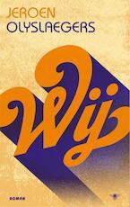 Wij - Jeroen Olyslaegers (ISBN 9789023443629)