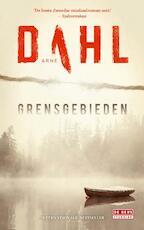Grensgebieden - Arne Dahl (ISBN 9789044537727)