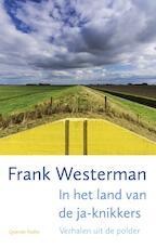 In het land van de ja-knikkers - Frank Westerman (ISBN 9789021408507)
