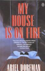 My House is on Fire - Ariel Dorfman (ISBN 9780140147285)