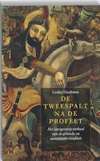 De tweespalt na de Profeet