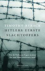 Hitlers eerste slachtoffers - Timothy Ryback (ISBN 9789048842988)