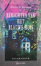 Berichten van het Blauwe Huis - Hella Haasse (ISBN 9789021497150)