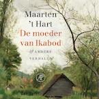De moeder van Ikabod - Maarten 't Hart (ISBN 9789029511735)