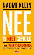 Nee is niet genoeg - Naomi Klein (ISBN 9789044539318)