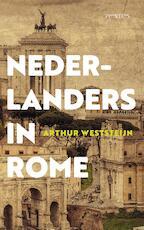 Nederlanders in Rome - Arthur Weststeijn (ISBN 9789035145078)