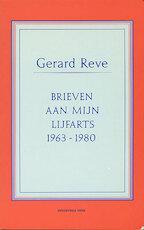 Brieven aan mijn lijfarts - Gerard Reve (ISBN 9789020427431)