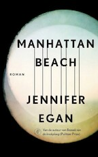 Manhattan Beach - Jennifer Egan (ISBN 9789029514569)