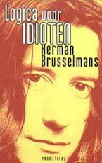 Logica voor idioten - Herman Brusselmans