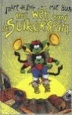 Het web van de Suikerspin - Marc de Bel, Mie Buur (ISBN 9789065658883)