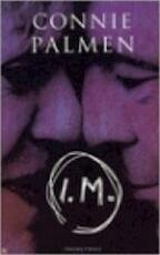 I.M. - Connie Palmen
